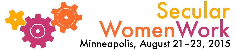 Secular Women Work logo; shows location of Minneapolis, dates August 21 through 23, 2105