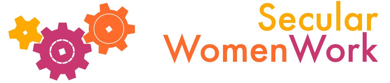 Secular Women Work